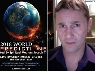 予言者ジョセフ・ティテルの「2018年の予言」11連発に絶望! テロ、隕石、噴火、ポールシフトも!?
