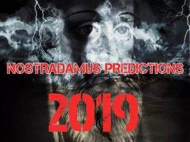 【緊急】2019年ノストラダムスの予言を大公開! 移民押し寄せ日本滅亡、最高気温100度、地震連発、寿命は200歳に…!