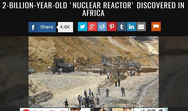【衝撃】20億年前の「古代原子炉」がアフリカに存在した! ノーベル賞科学者も証言「人工物としか思えない」の画像1