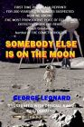 Somebody Else Is On the Moon: The  Search for Alien Artifacts
